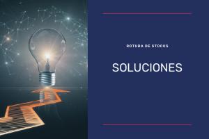 soluciones rotura de stocks